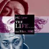 MC LAW THE LIFE... Feat.K-Rexx&ViViNa JACKET DESIGN